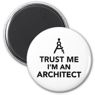 Trust me I'm an architect Magnet