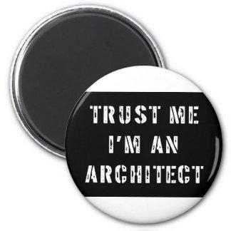 Trust Me I'm An Architect Magnet