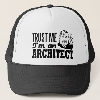 Trust Me I'm An Architect Trucker Hat