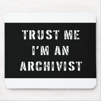 Trust Me I'm An Archivist Mouse Pad