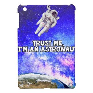 Trust Me I'm an Astronaut Cover For The iPad Mini