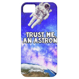 Trust Me I'm an Astronaut iPhone 5 Cases