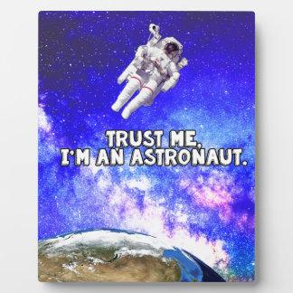 Trust Me I'm an Astronaut Plaque