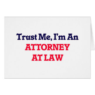 Trust me, I'm an Attorney At Law Card