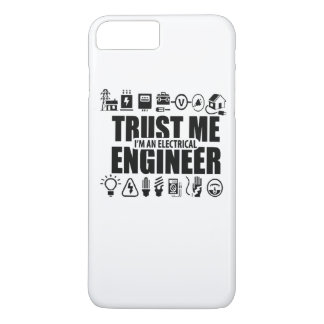 Trust me, I'm an electrical engineer iPhone 7 Plus Case