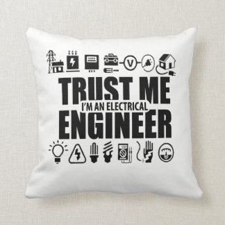 Trust me, I'm an electrical engineer Throw Pillow