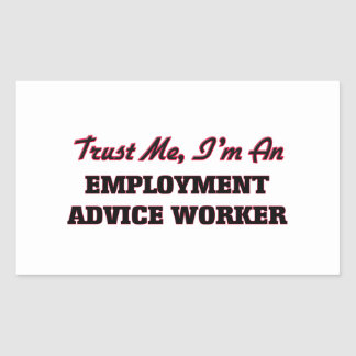 Trust me I'm an Employment Advice Worker Sticker