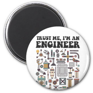 Trust me, I'm an engineer 2 Inch Round Magnet