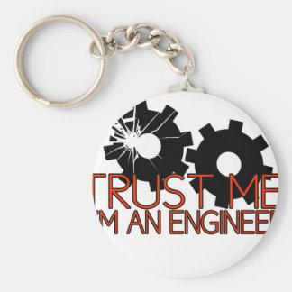 Trust Me, I'm an engineer. Key Chain
