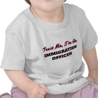 Trust me I'm an Immigration Officer T Shirt