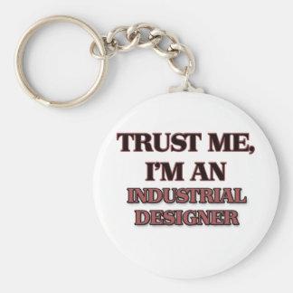 Trust Me I'm an Industrial Designer Keychain