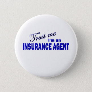 Trust Me I'm an Insurance Agent 2 Inch Round Button