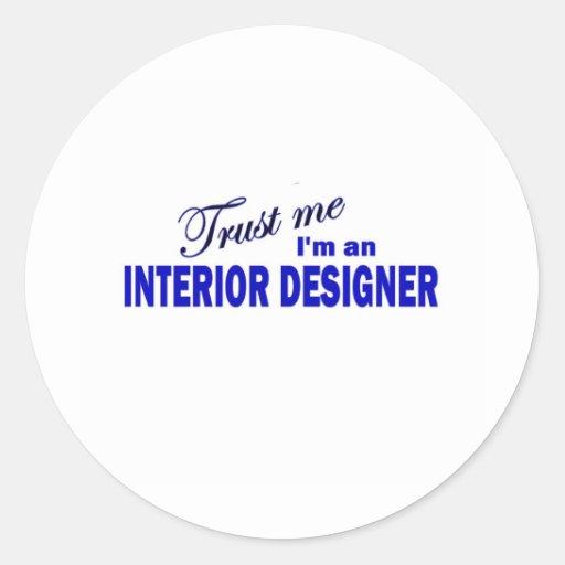 Trust Me I'm an Interior Designer Sticker