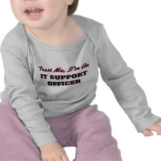 Trust me I'm an It Support Officer Tee Shirt
