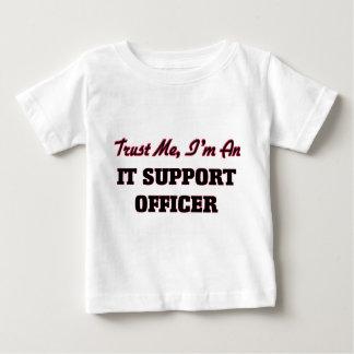 Trust me I'm an It Support Officer T Shirt