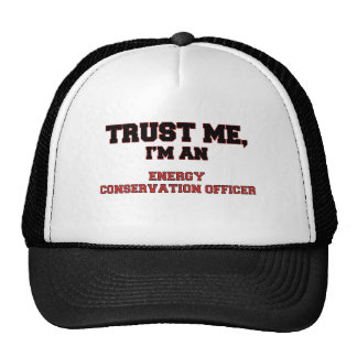 Trust Me I'm an My Energy Conservation Officer Trucker Hat
