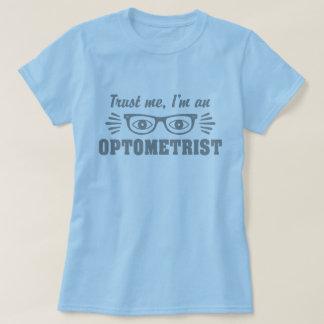 Trust Me I'm an Optometrist T-Shirt