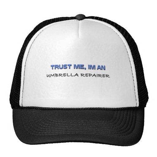 Trust Me I'm an Umbrella Repairer Mesh Hats