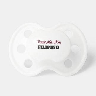 Trust me I'm Filipino Baby Pacifier