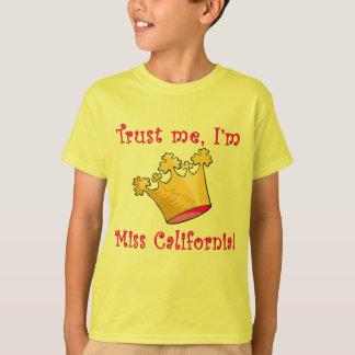Trust Me I'm Miss California T-Shirt