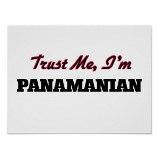 Trust me I'm Panamanian Posters
