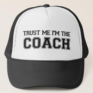 Trust Me I'm The Coach Trucker Hat