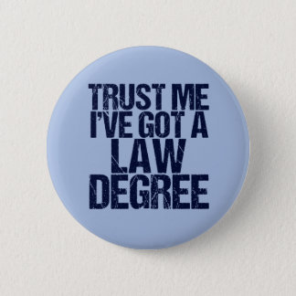 Trust Me Lawyer 2 Inch Round Button