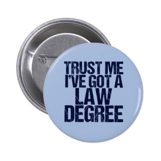 Trust Me Lawyer 2 Inch Round Button