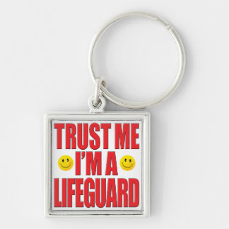 Trust Me Lifeguard Life Silver-Colored Square Keychain