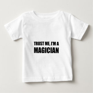 Trust Me Magician Baby T-Shirt