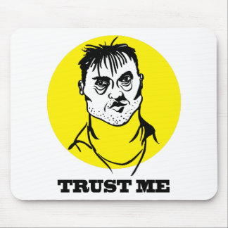 Trust me mouse pad