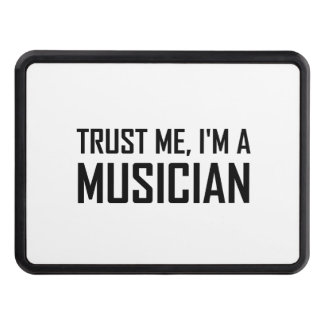 Trust Me Musician Trailer Hitch Cover