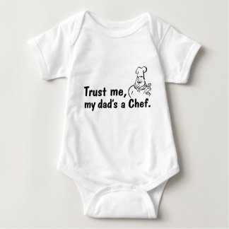 Trust Me My Dad's a Chef Baby Bodysuit