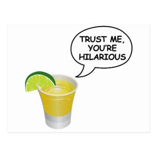 Trust me -Tequila Postcard