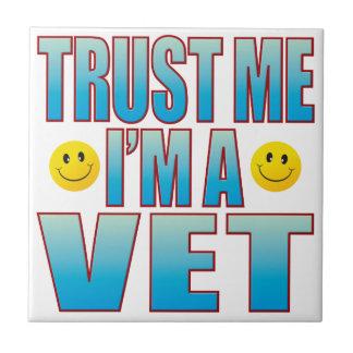 Trust Me Vet Life B Tile