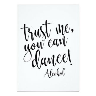 Trust Me, You Can Dance Affordable Wedding Sign Card