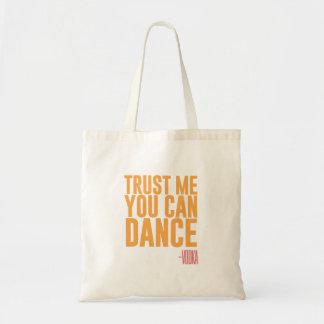 Trust me, you can dance - Vodka Tote Bag