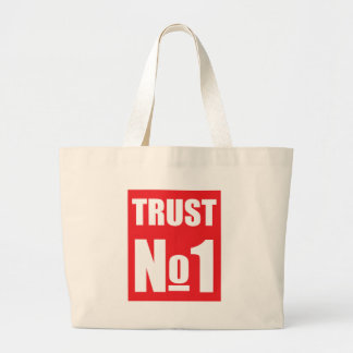 Trust no one large tote bag