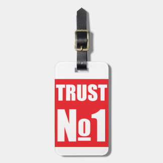 Trust no one luggage tag