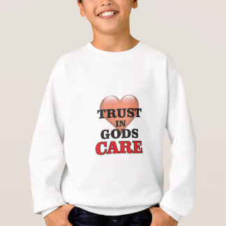 trust on gods care heart sweatshirt