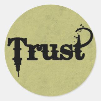 Trust on Grungy Green Round Sticker