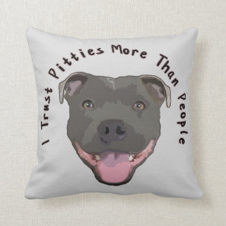 Trust Pitties - Pitbull Pillow