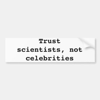Trust science bumper sticker
