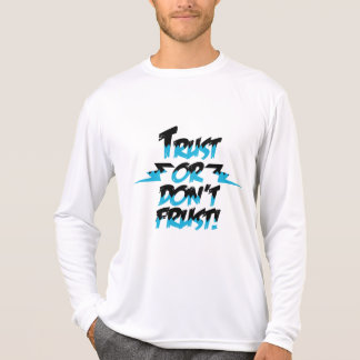 Trust T-Shirt