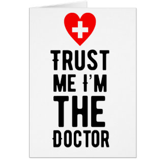 Trust the Doctor Card