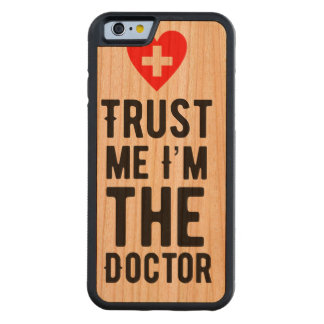 Trust the Doctor Cherry iPhone 6 Bumper Case