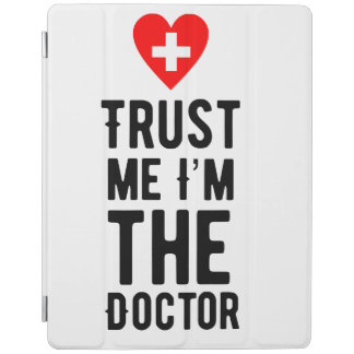 Trust the Doctor iPad Cover