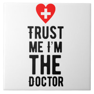 Trust the Doctor Tile
