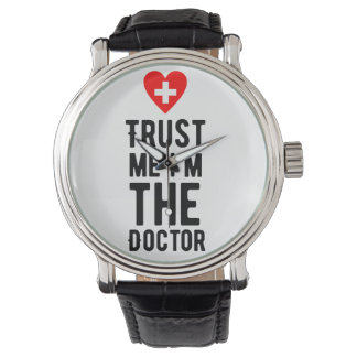 Trust the Doctor Wristwatches