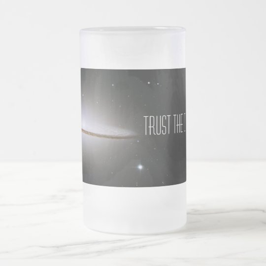 Trust the ... frosted glass beer mug